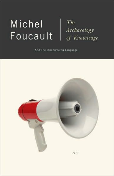 Foucault Archaeology of Knowledge (1969)